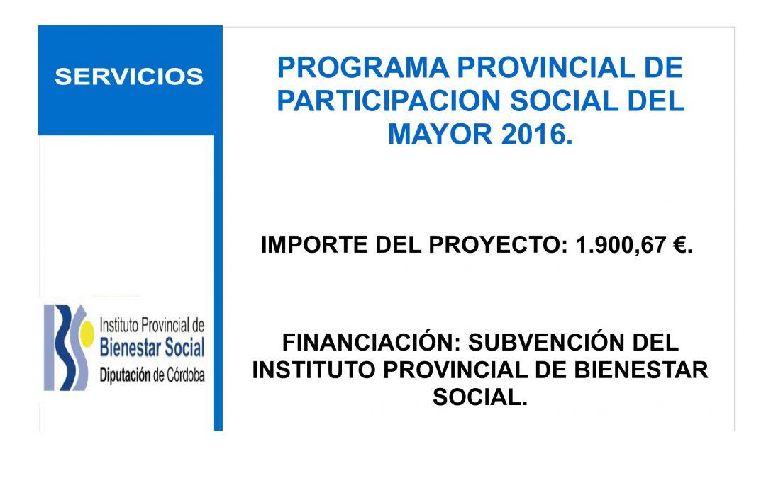 SUBVENCIÓN PROGRAMA DE PARTICIPACIÓN SOCIAL DEL MAYOR 2016 1