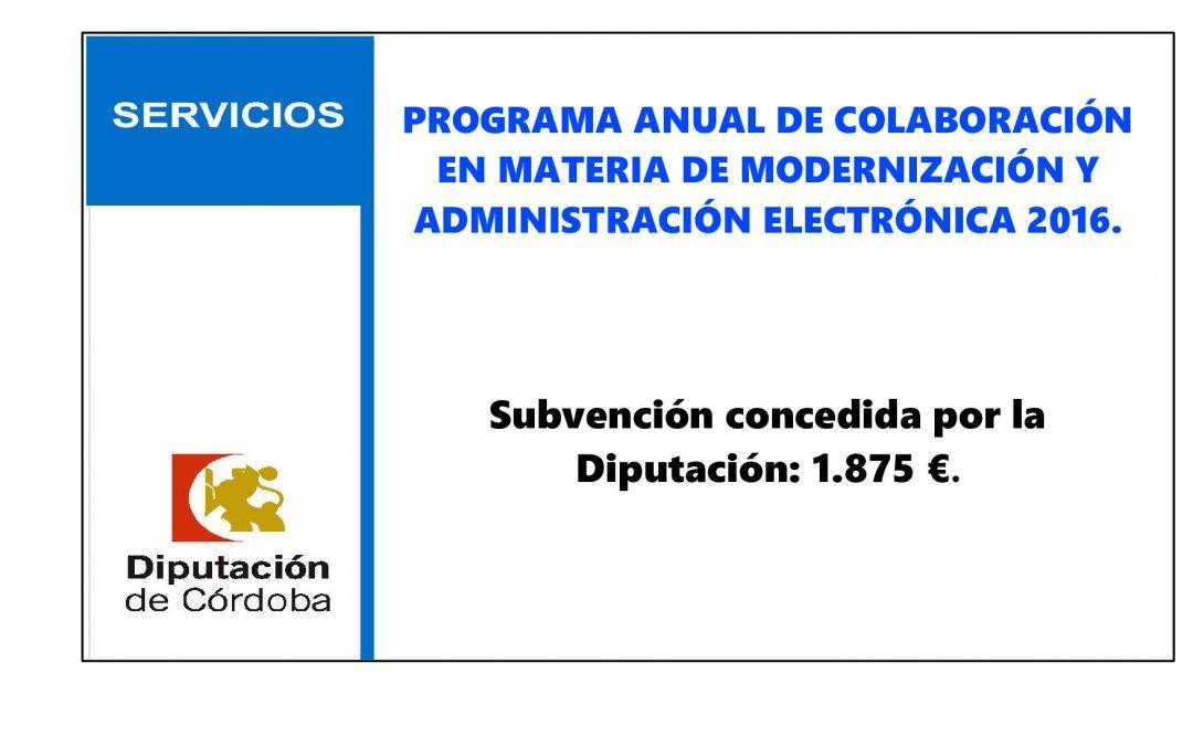 PROGRAMA ANUAL DE COLABORACIÓN CON LAS ENTIDADES LOCALES EN MATERIA DE MODERNIZACIÓN Y ADMINISTRACIÓN ELECTRÓNICA AÑO 2016. 1