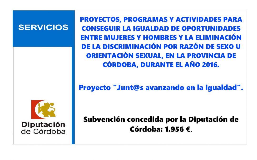 PROYECTOS, PROGRAMAS Y ACTIVIDADES PARA CONSEGUIR LA IGUALDAD DE OPORTUNIDADES ENTRE MUJERES Y HOMBRES Y LA ELIMINACIÓN DE LA DISCRIMINACIÓN POR RAZÓN DE SEXO U ORIENTACIÓN SEXUAL, EN LA PROVINCIA DE CÓRDOBA, DURANTE EL AÑO 2016.