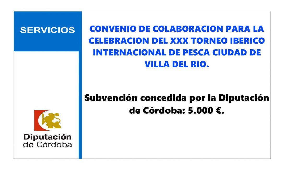 CONVENIO DE COLABORACION PARA LA CELEBRACION DEL XXX TORNEO IBERICO INTERNACIONAL DE PESCA CIUDAD DE VILLA DEL RIO. 1