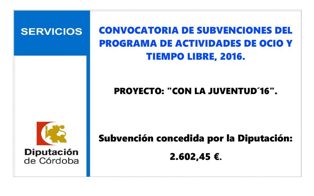 CONVOCATORIA DE SUBVENCIONES DEL PROGRAMA DE ACTIVIDADES DE OCIO Y TIEMPO LIBRE, 2016. 1