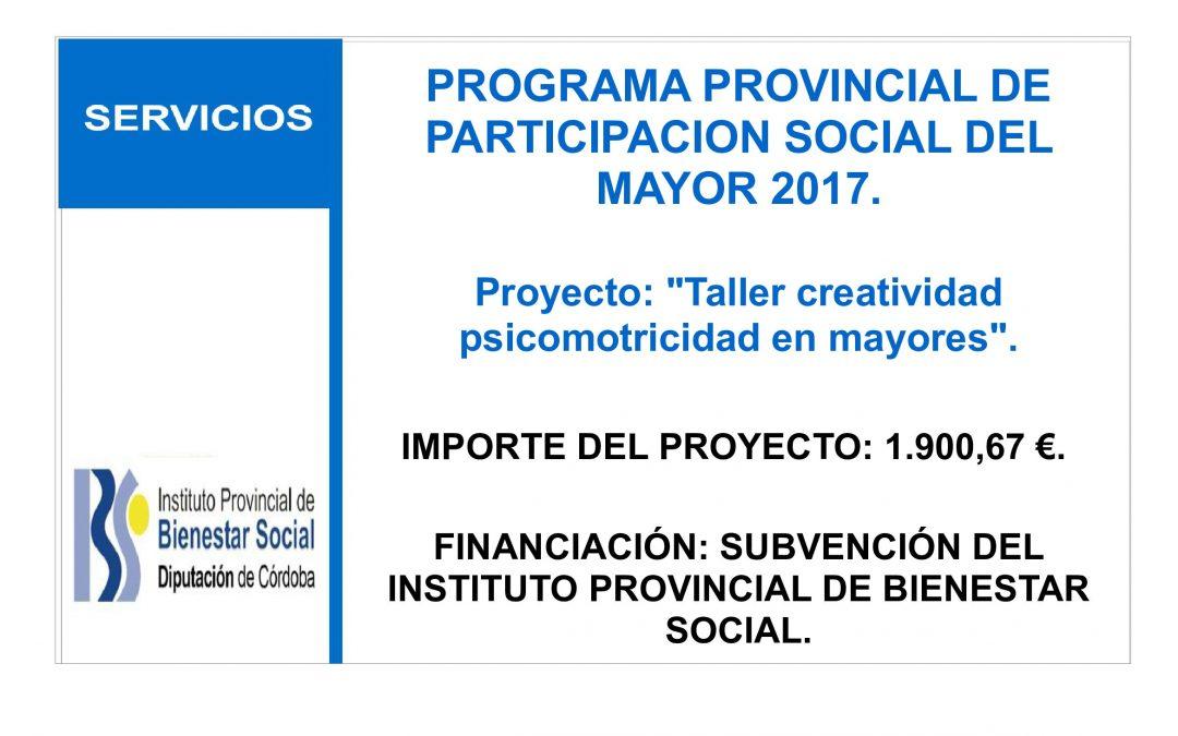 PROGRAMA PROVINCIAL DE PARTICIPACION SOCIAL DEL MAYOR 2017. 1