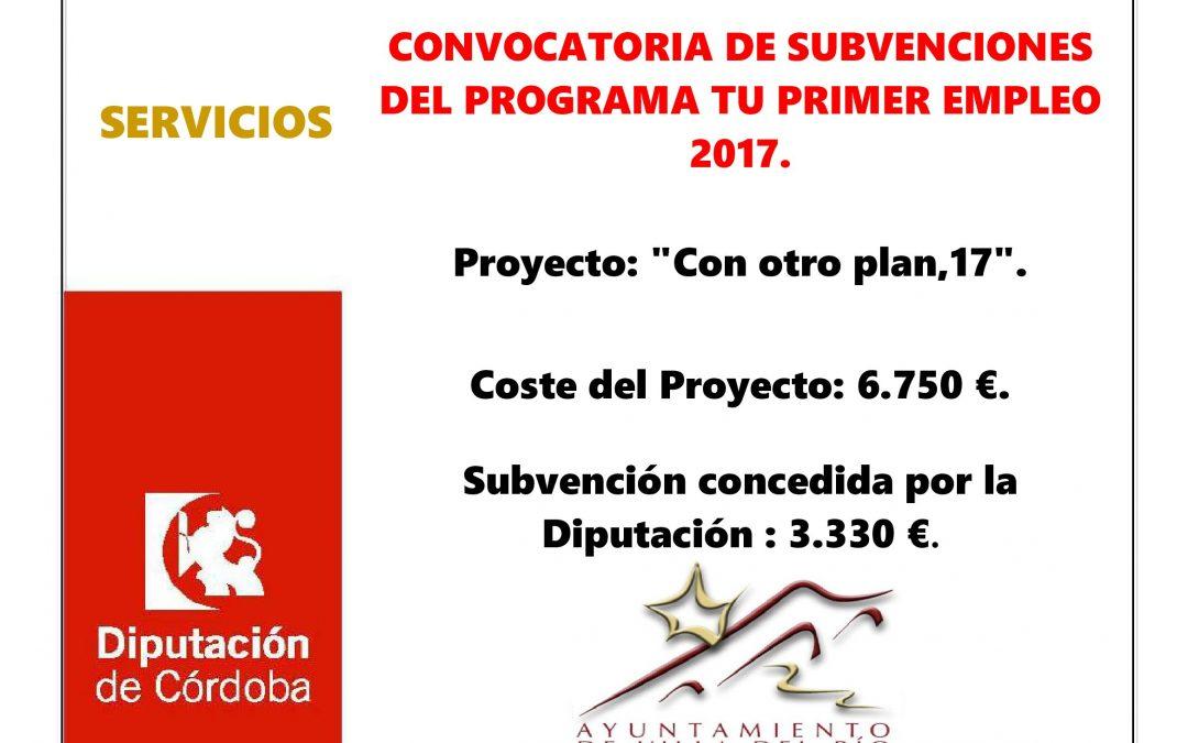 CONVOCATORIA DE SUBVENCIONES DEL PROGRAMA TU PRIMER EMPLEO 2017. 1
