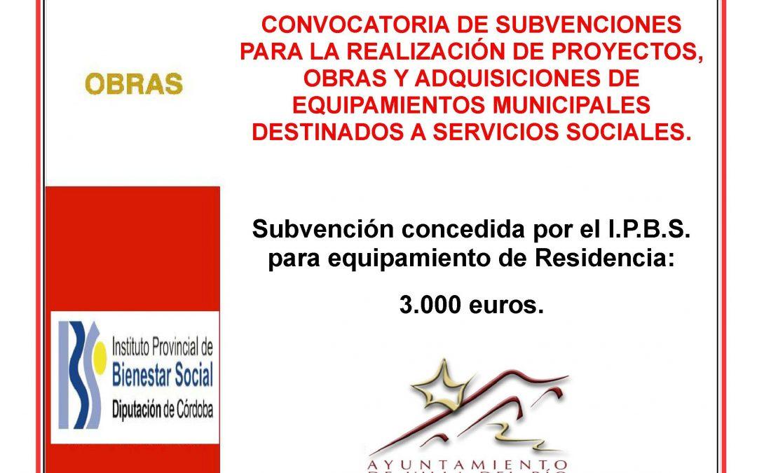 CONVOCATORIA DE SUBVENCIONES PARA LA REALIZACIÓN DE PROYECTOS, OBRAS Y ADQUISICIONES DE EQUIPAMIENTOS MUNICIPALES DESTINADOS A SERVICIOS SOCIALES. 1