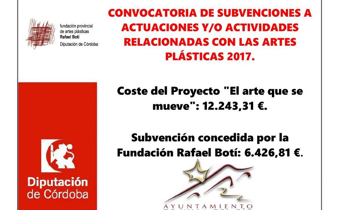 CONVOCATORIA DE SUBVENCIONES A ACTUACIONES Y/O ACTIVIDADES RELACIONADAS CON LAS ARTES PLÁSTICAS 2017. 1