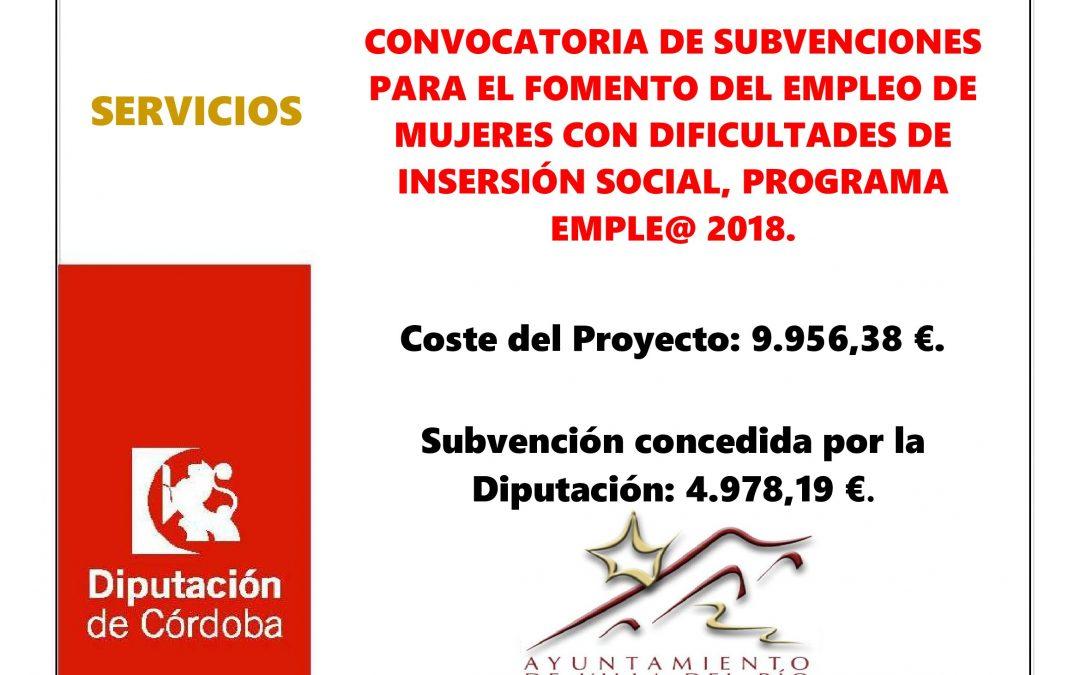 CONVOCATORIA DE SUBVENCIONES PARA EL FOMENTO DEL EMPLEO DE MUJERES CON DIFICULTADES DE INSERSIÓN SOCIAL, PROGRAMA EMPLE@ 2018. 1