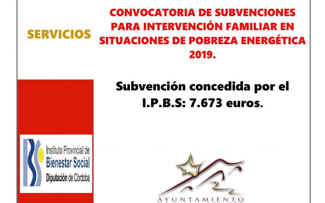 CONVOCATORIA DE SUBVENCIONES PARA INTERVENCIÓN FAMILIAR EN SITUACIONES DE POBREZA ENERGÉTICA 2019. 1