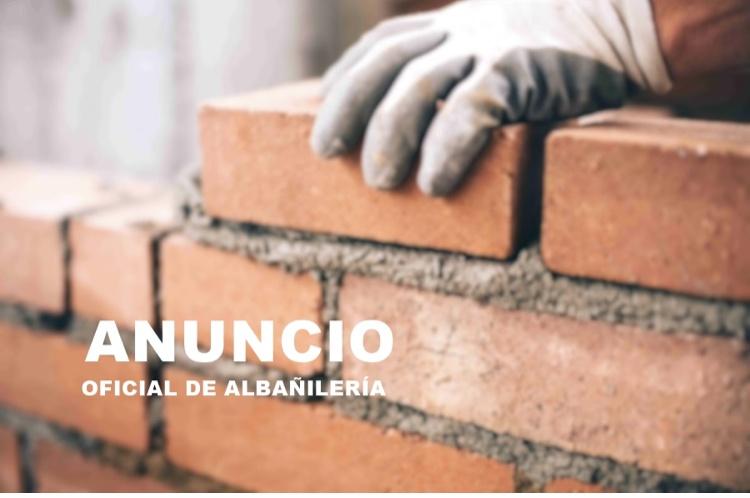 Anuncio. Bolsa de empleo Oficial de Albañilería.