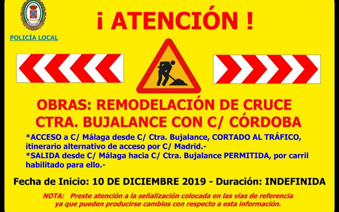 Atención. Obras de remodelación de cruce Calle Carretera Bujalance con Calle Córdoba 1