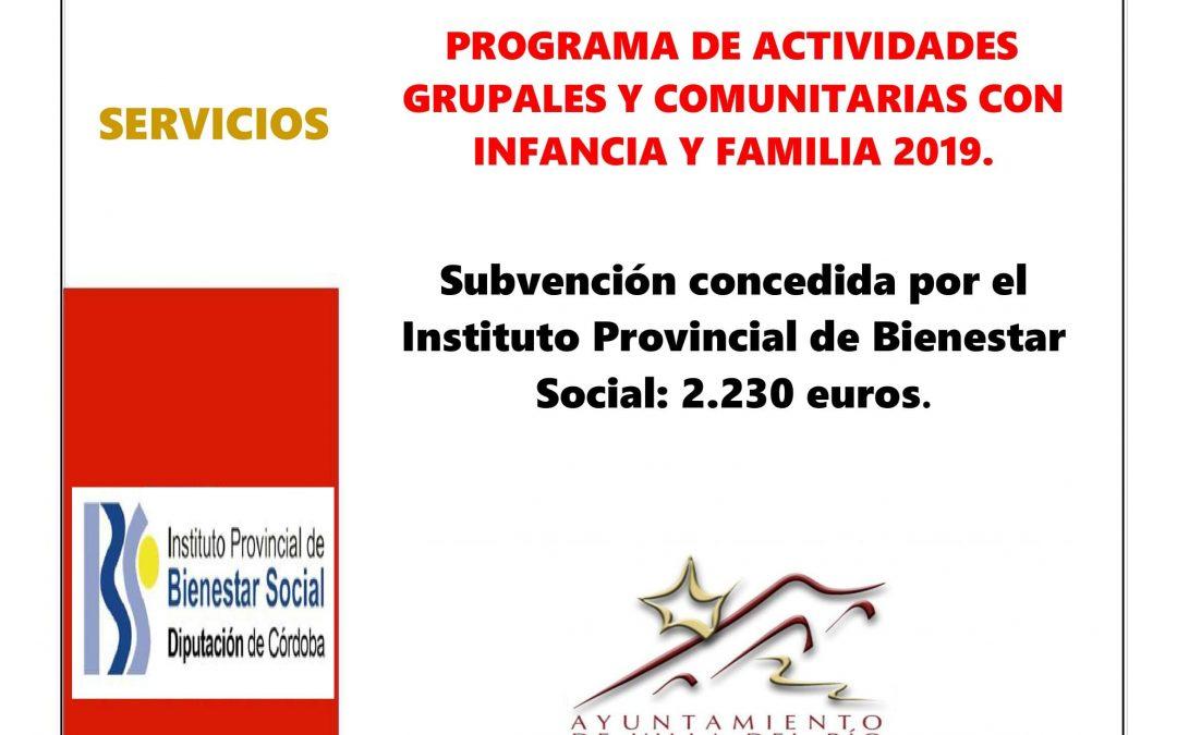 PROGRAMA DE ACTIVIDADES GRUPALES Y COMUNITARIAS CON INFANCIA Y FAMILIA 2019. 1