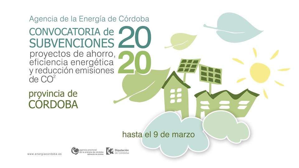 Convocatoria de subvenciones para proyectos de ahorro, eficiencia energética y reducción de emisiones de CO2 en la provincia de Córdoba 2020 1