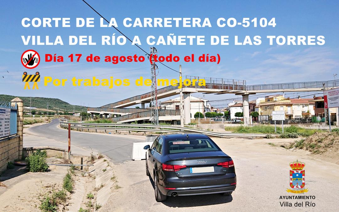 Anuncio. Corte de la carretera Villa del Río a Cañete de las Torres 1