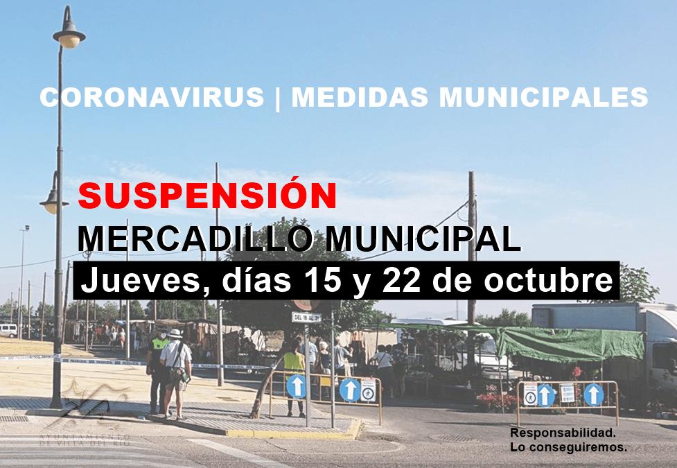 Suspensión del mercadillo municipal 1