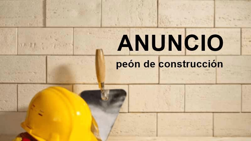 Anuncio | Convocatoria de selección de peón de la construcción 1