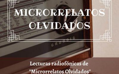 LECTURAS RADIOFÓNICAS DE MICRORRELATOS OLVIDADOS