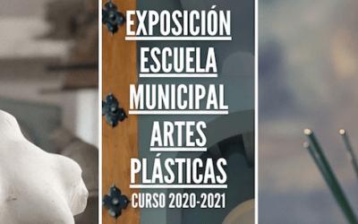 EXPOSICIÓN ESCUELA MUNICIPAL DE ARTES PLÁSTICAS