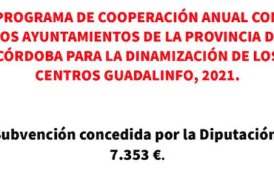 PROGRAMA DE COOPERACIÓN ANUAL CON LOS AYUNTAMIENTOS DE LA PROVINCIA DE CÓRDOBA PARA LA DINAMIZACIÓN DE LOS CENTROS GUADALINFO, 2021.