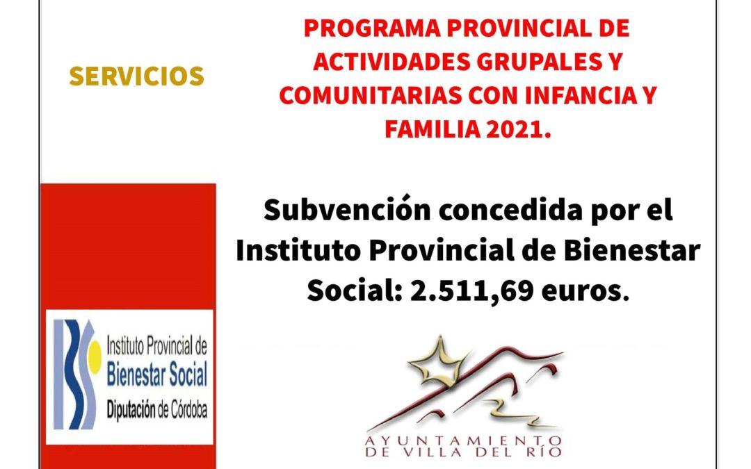 PROGRAMA PROVINCIAL DE ACTIVIDADES GRUPALES Y COMUNITARIAS CON INFANCIA Y FAMILIA 2021.
