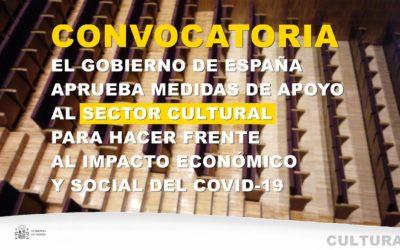 CONVOCATORIA DE MEDIDAS DE APOYO AL SECTOR CULTURAL PARA HACER FRENTE AL IMPACTO ECONÓMICO Y SOCIAL DEL COVID-19